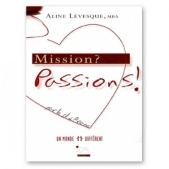 Mission? Passions… Par le fil d'Ariane!
