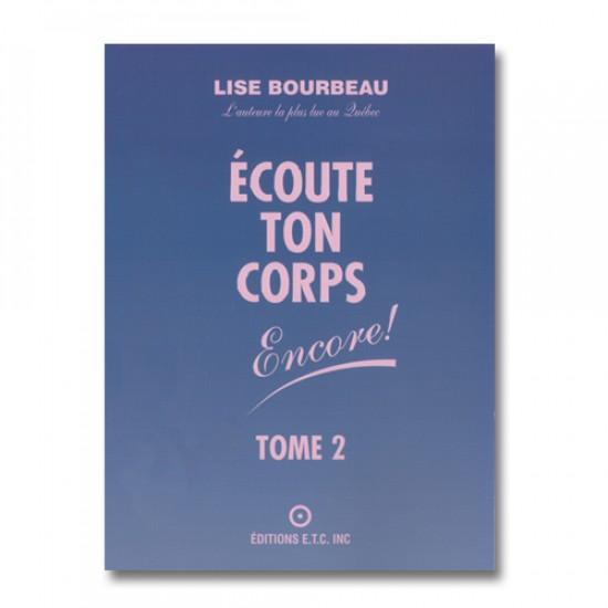 L-06 Écoute ton corps, Encore! Tome 2 (Version...