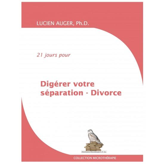 Digérer votre séparation-divorce