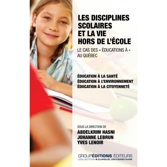 Les disciplines scolaires et la vie hors de l'école