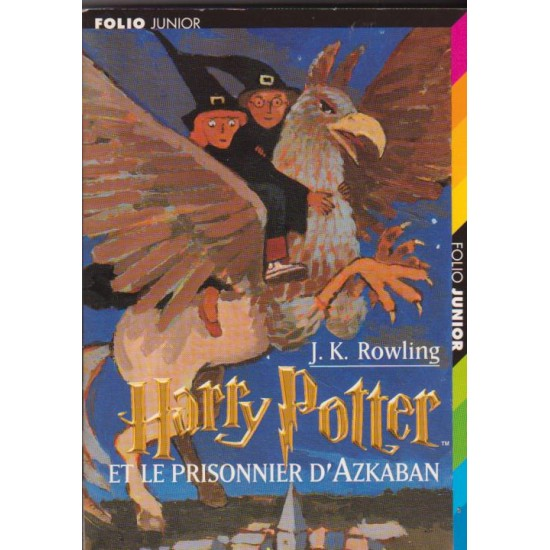 Harry potter et le prisonnier d'Azkaban, J K...