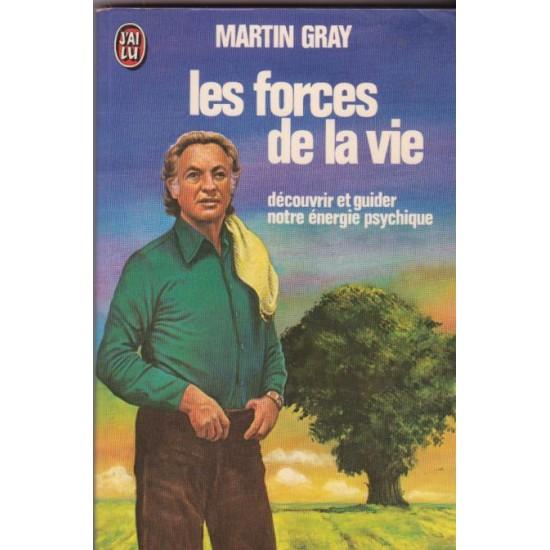 Les forces de la vie, Martin Gray