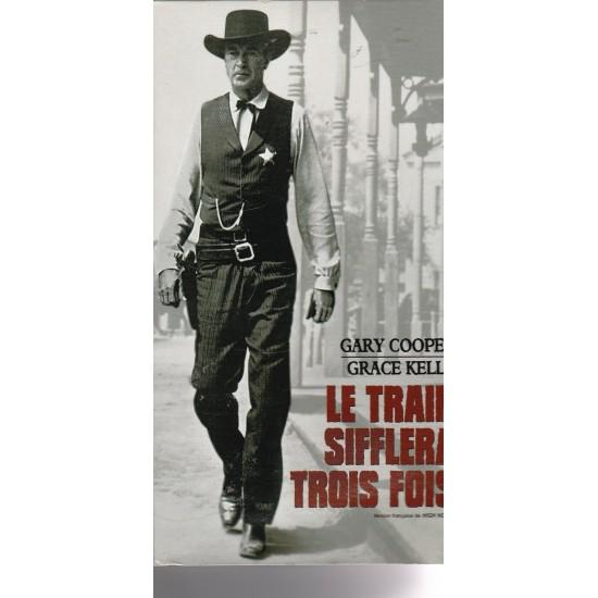 Le train sifflera trois fois Film Noir et Blanc