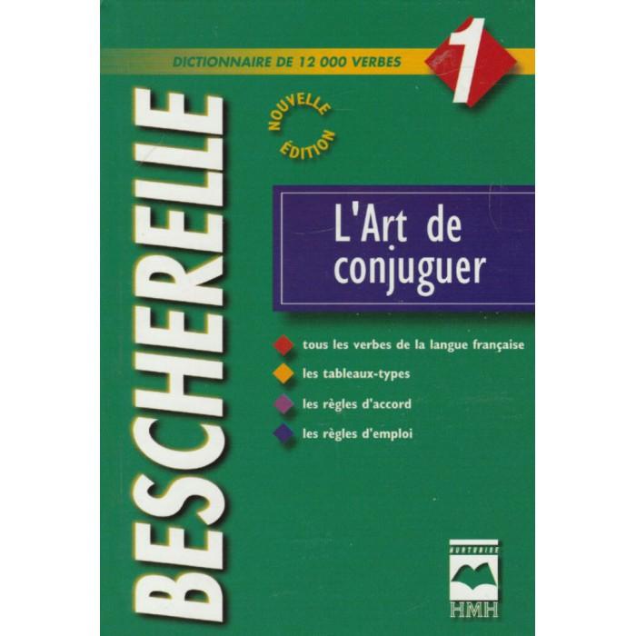 Bescherelle 1 L Art De Conjuguer