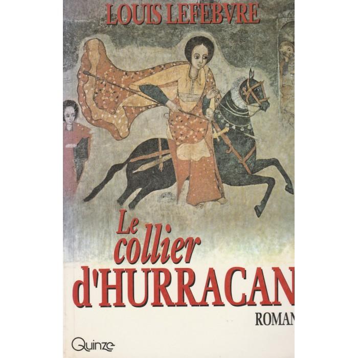 Le collier d'Hurracan Louis Lefebvre