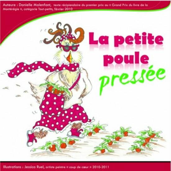 Album illustré - La petite poule pressée