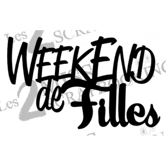 Week end de fills