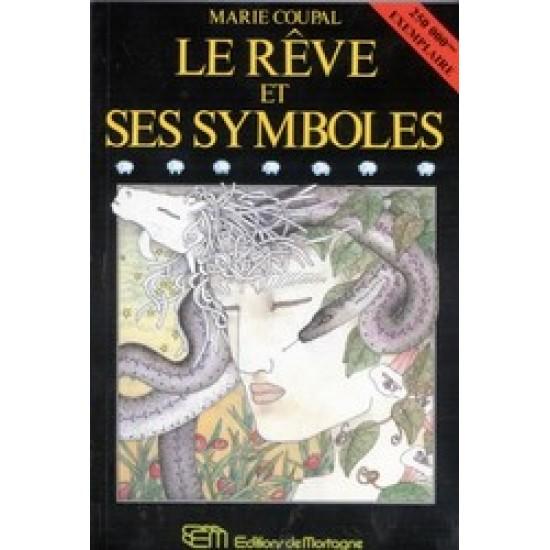 Le Rêve et ses symboles De Marie Coupal