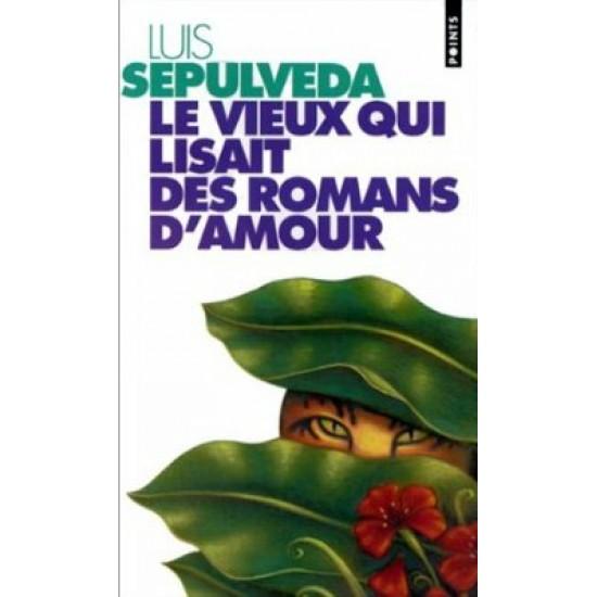 Le Vieux qui lisait des romans d'amour De Luis...