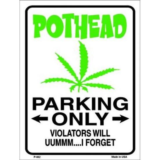 Pothead Parking Only Metal Novelty Parking Sign...