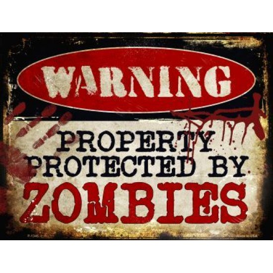 Zombies  Metal Novelty Parking Sign P-1345